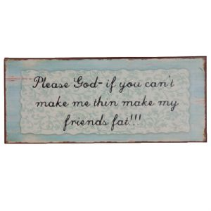 Fat Friends Metal Sign - WAS £8.99 NOW ONLY £4.50